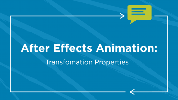 After Effects Animation: Transformation Properties